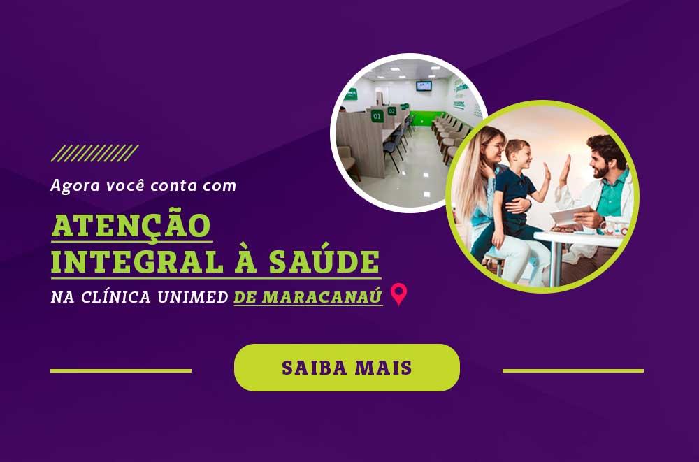 Agora você encontra atenção integral a saúde na Clínica Unimed de Maracanaú