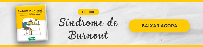 Baixe o E-book Exclusivo Síndrome de Burnout
