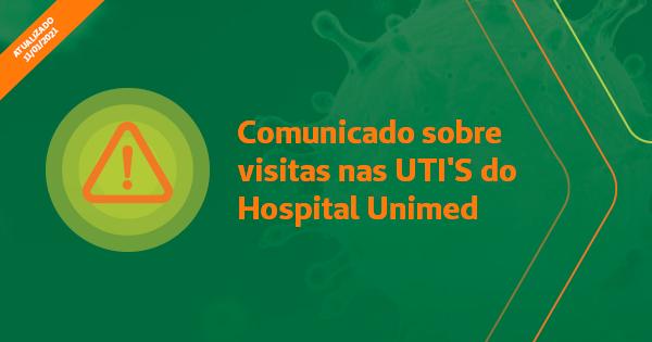 Comunicado sobre visitas nas UTIs Covid