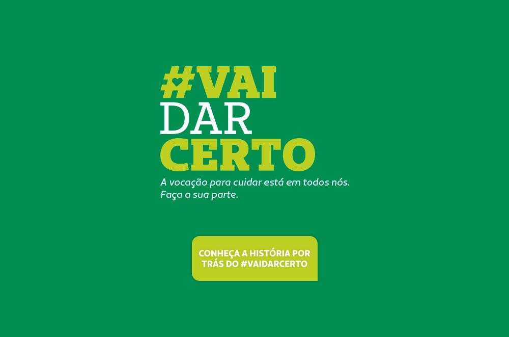#VaiDarCerto: conheça a história do grito de esperança